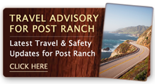 Travel Advisory for Post Ranch Inn: Latest Travel and Safety Updates for Post Ranch – click here.